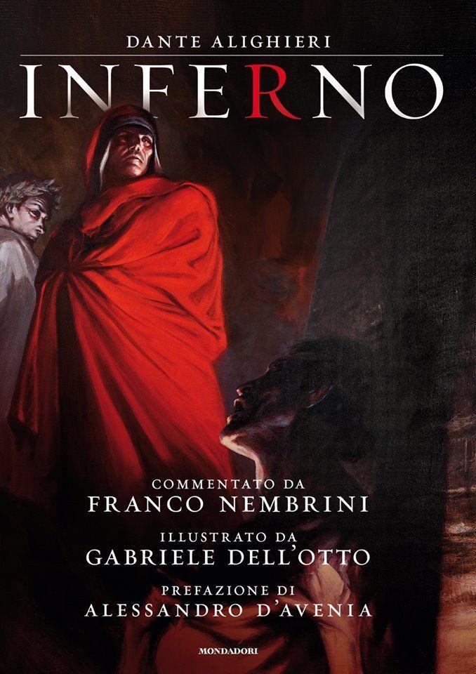La Divina Commedia Inferno - Gabriele dell Otto - Mondadori - Copertina - Nerdcore